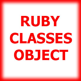 RUBY - CLASSES AND OBJECT